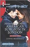 American Surgeon In London (200 Harley Street, #4)