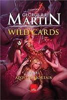 Apostas Mortais (Wild Cards, #3)