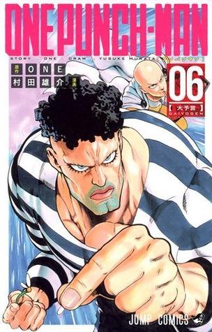 ワンパンマン 6 [Wanpanman 6] (Onepunch-Man, #6)