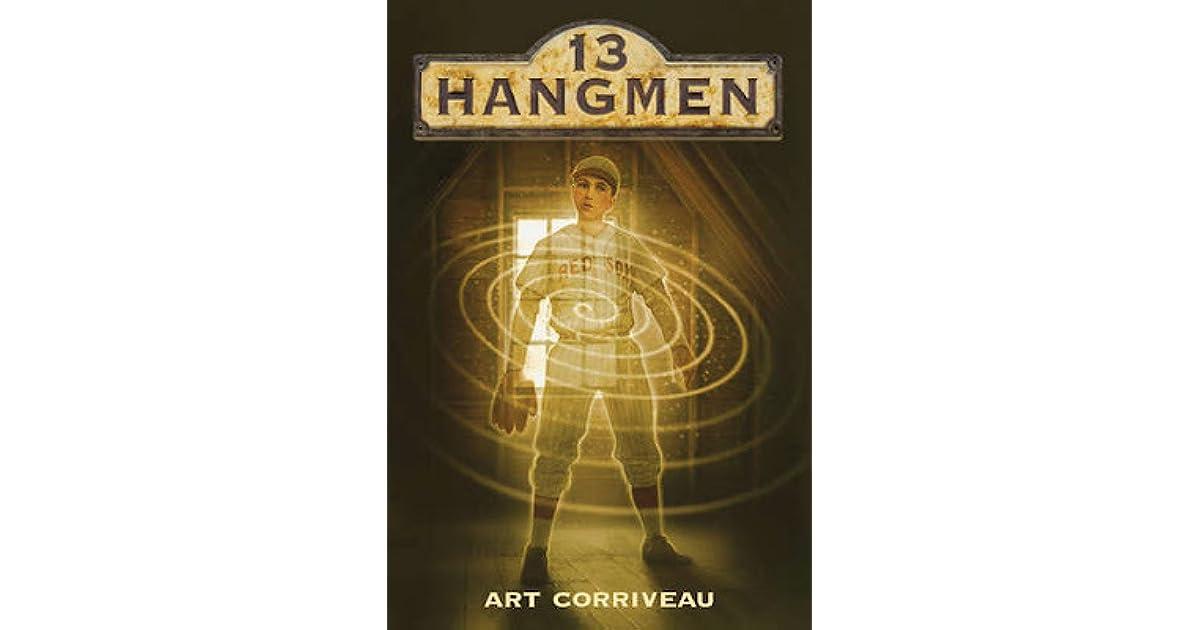 13 Hangmen Corriveau Art 9781419707889 Amazon Com Books