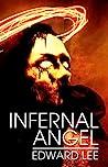 Infernal Angel by Edward Lee