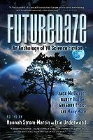 Futuredaze:An Anthology of YA Science Fiction