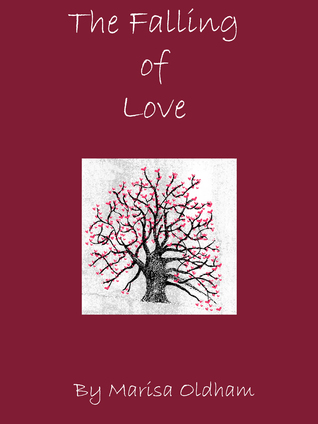 Read The Falling Of Love Falling 1 By Marisa Oldham