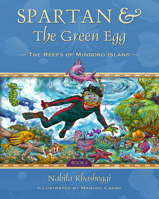 Spartan And The Green Egg: The Reefs Of Mindoro Island (Book 2)