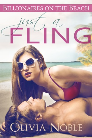 Just a Fling (Billionaires on the Beach, #1)