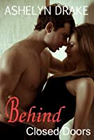 Behind Closed Doors (Campus Romance #2)