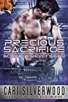 Precious Sacrifice by Cari Silverwood