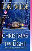 Christmas at Twilight: A Twilight, Texas Novel (Twilight, Texas #5)
