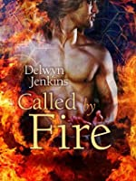 Called by Fire (The Watchtower Chronicles, #1)