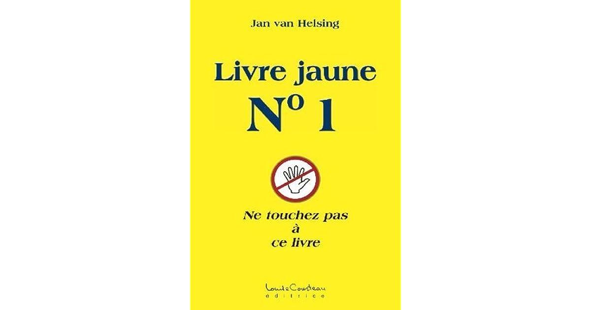 Livre Jaune No 1 By Jan Van Helsing 4 Star Ratings