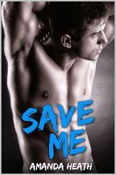 Save Me by Amanda Heath