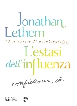 L'estasi dell'influenza. Nonfiction, etc.
