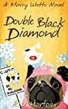 Double Black Diamond (Mercy Watts Mysteries #3)