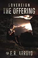 The Offering (Sovereign Series, Book 2)