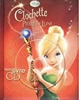 Clochette Et La Pierre De Lune By Walt Disney Company