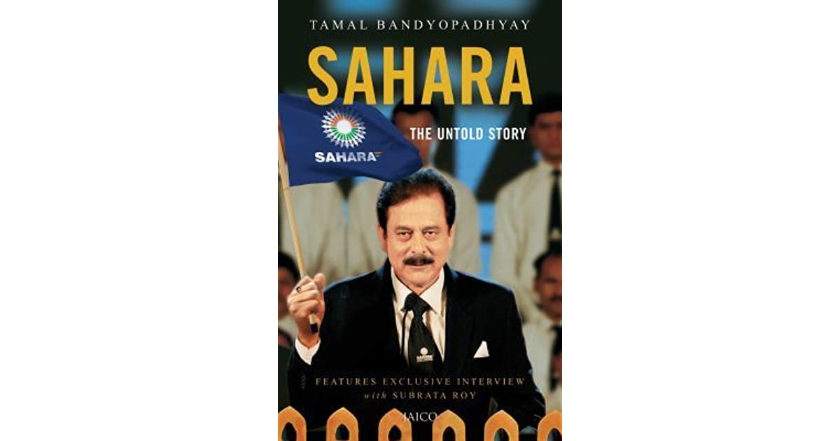Sahara The Untold Story Pdf