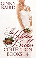 The Holiday Brides Collection: Books 1-4 (Holiday Brides, #1-4)