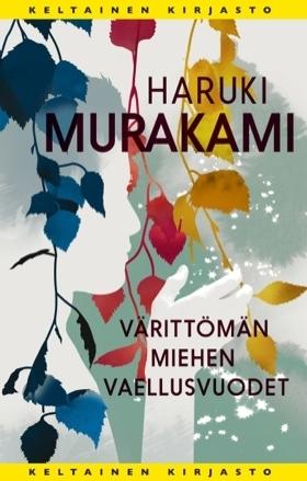Värittömän miehen vaellusvuodet by Haruki Murakami