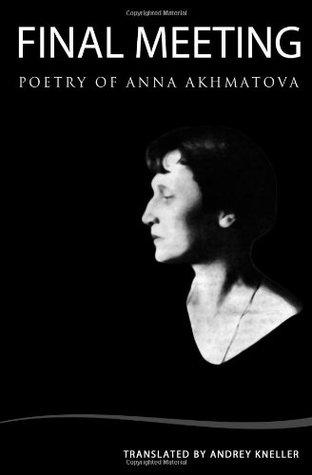 Final Meeting: Selected Poetry
