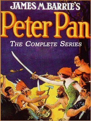 The Complete Adventures of Peter Pan:3 Books in 1 (Illustrated Edition and Free Audiobook Link)