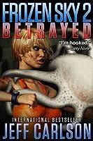 Betrayed (Frozen Sky, #2)
