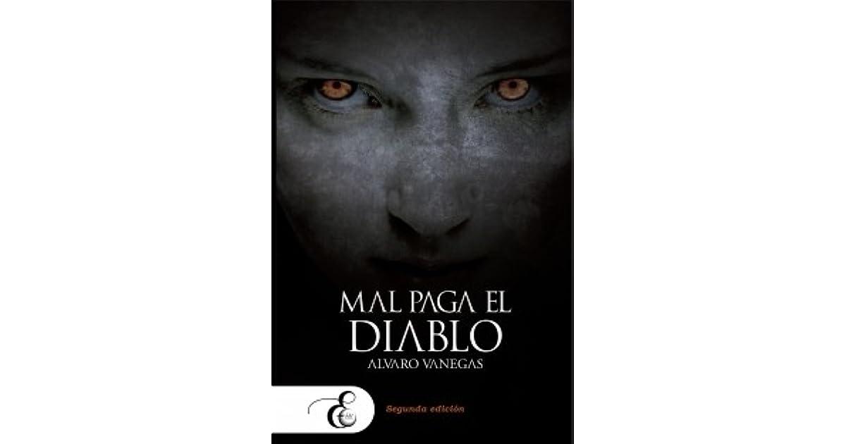 MAL PAGA EL DIABLO ALVARO VANEGAS EBOOK