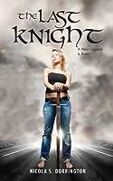 The Last Knight (Pendragon, #1)