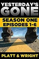 Yesterday's Gone: Season One (Episodes 1-6)