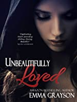 Unbeautifully Loved (Breathe Again, #1)