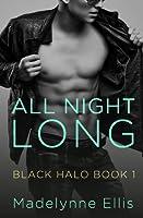 All Night Long (Black Halo Unplugged, #1)