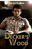 Decker's Wood (Kink Harder Presents, #1)