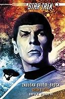 Spock: Oheň a růže (Star Trek: Zkouška ohněm, #2)