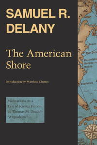 "The American Shore: Meditations on a Tale of Science Fiction by Thomas M. Disch--""angouleme"""