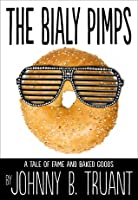 The Bialy Pimps