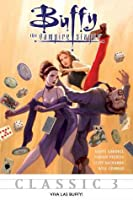 Buffy The Vampire Slayer: Viva Las Buffy (Buffy Classics, #3)