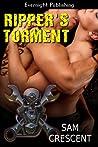 Ripper's Torment (Chaos Bleeds MC, #2)
