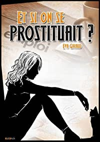 Et si on se prostituait?