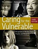Caring for the Vulnerable (De Chasnay, Caring for the Vulnerable)