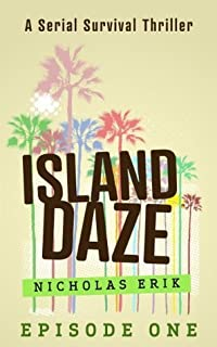 Island Daze: Episode 1
