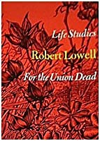 LIFE STUDIES - For the Union Dead