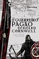 O Guerreiro Pagão (Crônicas Saxônicas, #7)