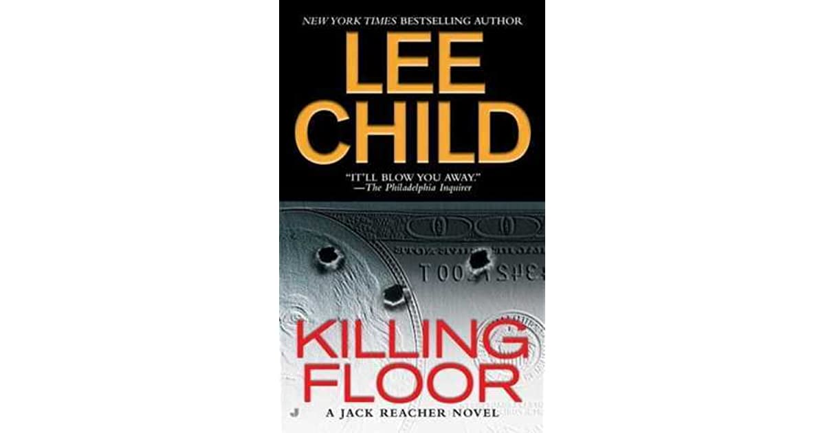 Killing Floor Jack Reacher 1 By Lee Child