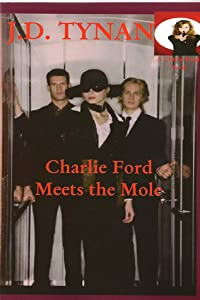Charlie Ford Meets Mole