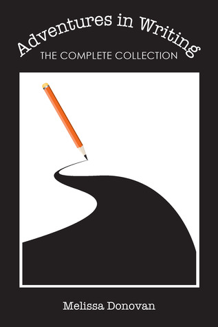 Adventures in Writing: The Complete Collection