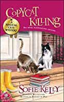 Copycat Killing (A Magical Cats Mystery #3)