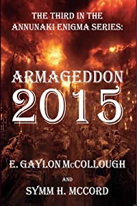 Armageddon 2015: The Annunaki Enigma Series
