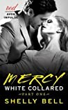 Mercy (White Collared, #1)