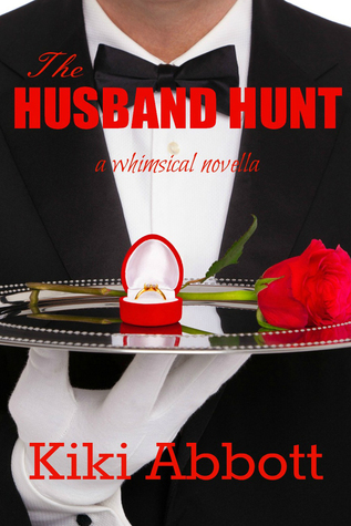 The Husband Hunt - Jaxies Mistake: (A Contemporary Romance Short Story) (The Bachelor Series Book 1)