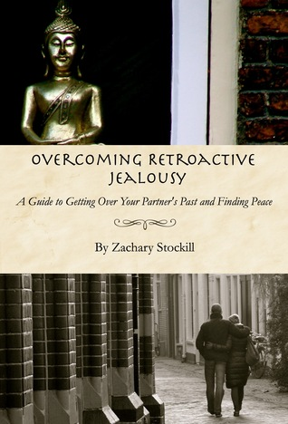 Overcoming Retroactive Jealousy: A Guide to Getting Over