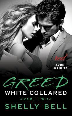 Greed (White Collared, #2)